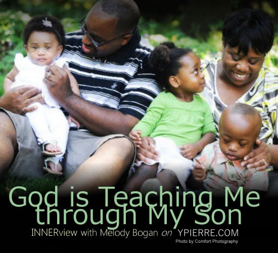 INNERview:  God is Teaching Me Through My Son