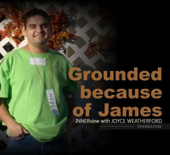 INNERview:  Grounded because of James